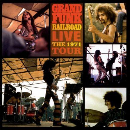 GRAND FUNK RAILROAD Live The 1971 Tour