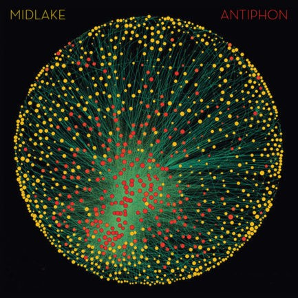 MIDLAKE Antiphon
