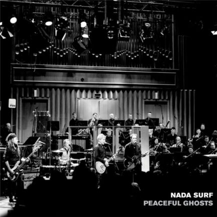 NADA SURF Peaceful Ghosts