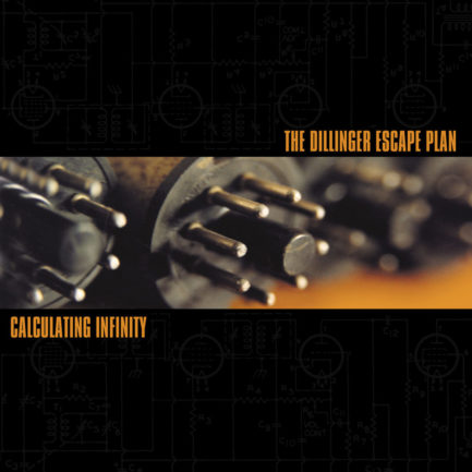 THE DILLINGER ESCAPE PLAN Calculating Infinity