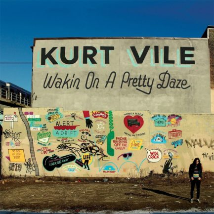 KURT VILE Wakin On A Pretty Daze