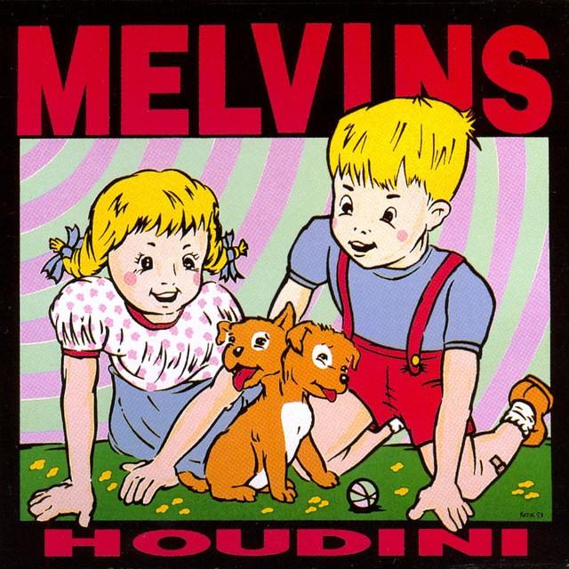 MELVINS Houdini
