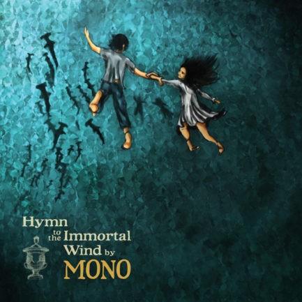 MONO Hymn To The Immortal Wind