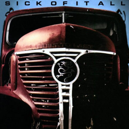 SICK OF IT ALL Built To Last