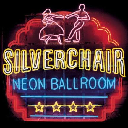 SILVERCHAIR Neon Ballroom