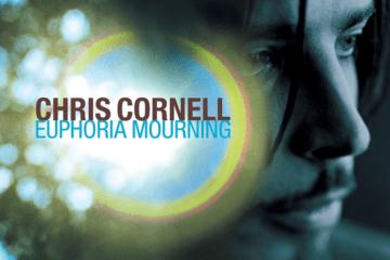 CHRIS CORNELL Euphoria Mourning