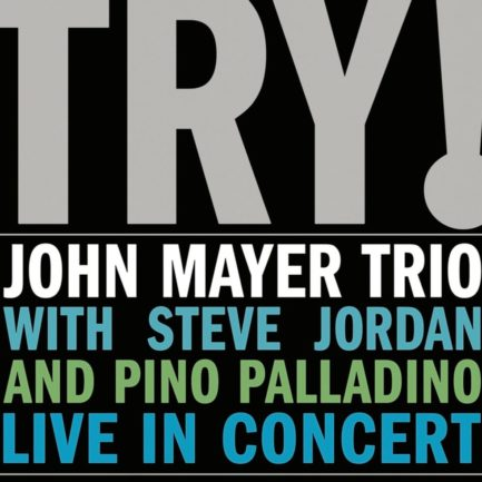 JOHN MAYER TRIO Try Live In Concert