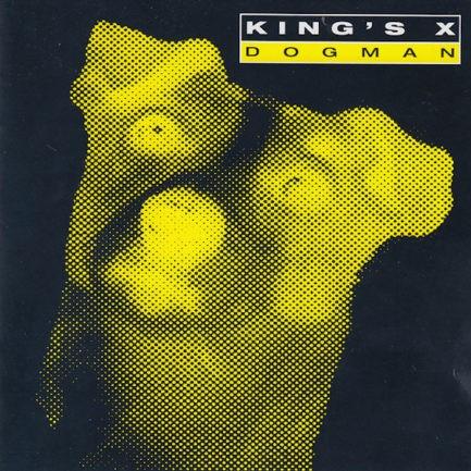 KING'S X Dogman