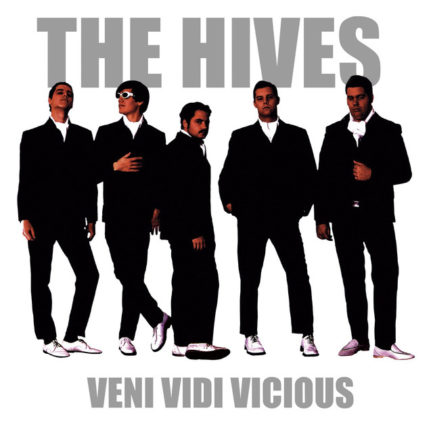 THE HIVES Veni Vidi Vicious