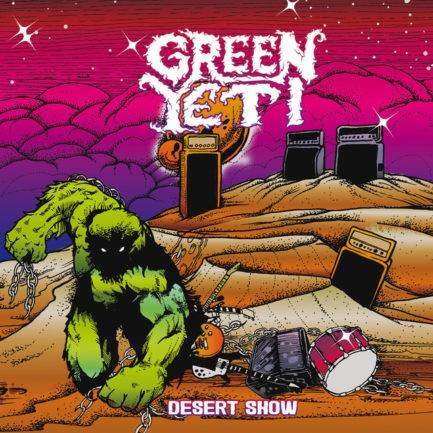 GREEN YETI Desert Show