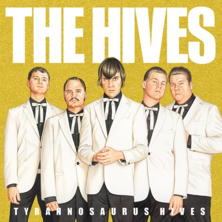 THE HIVES Tyrannosaurus Hives