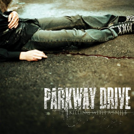 PARKWAY DRIVE Killing With A Smile