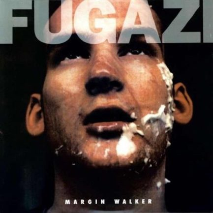 FUGAZI Margin Walker