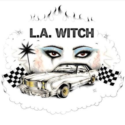 L A WITCH L A Witch