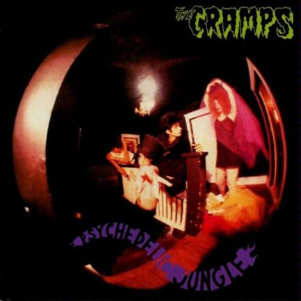 THE CRAMPS Psychedelic Jungle