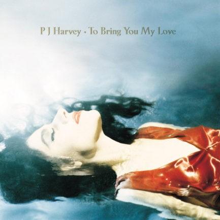 PJ HARVEY To Bring You My Love
