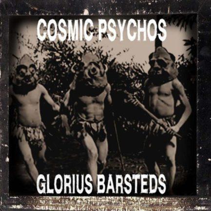 COSMIC PSYCHOS Glorius Barsteds