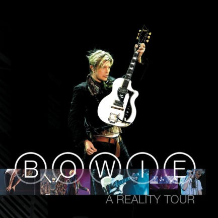 DAVID BOWIE A Reality Tour