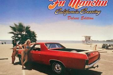 FU MANCHU California Crossing Deluxe Edition