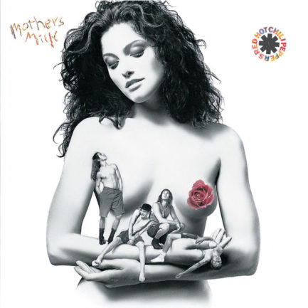 RED HOT CHILI PEPPERS Mothers Milk