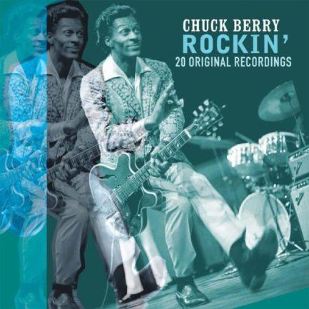 CHUCK BERRY Rockin