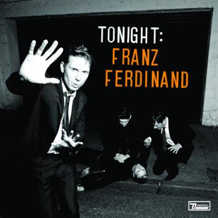 FRANZ FERDINAND Tonight