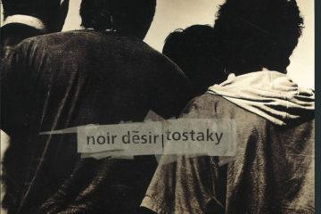 NOIR DESIR Tostaky
