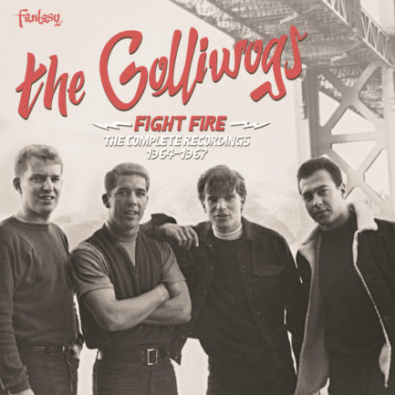 THE GOLLIWOGS Fight Fire The Complete Recordings 1964-1967