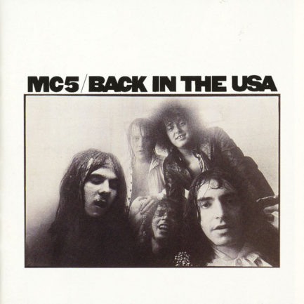 MC5 Back In The USA