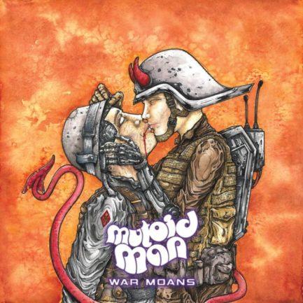 MUTOID MAN War Moans