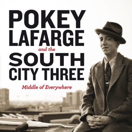 POKEY LAFARGE Middle Of Everywhere