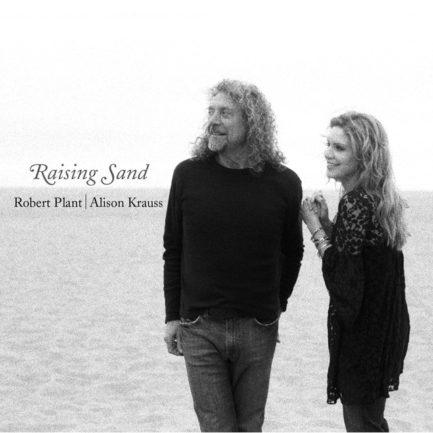 ROBERT PLANT AND ALISON KRAUSS Raising Sand