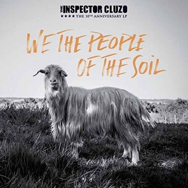 THE INSPECTOR CLUZO We The People Of The Soil