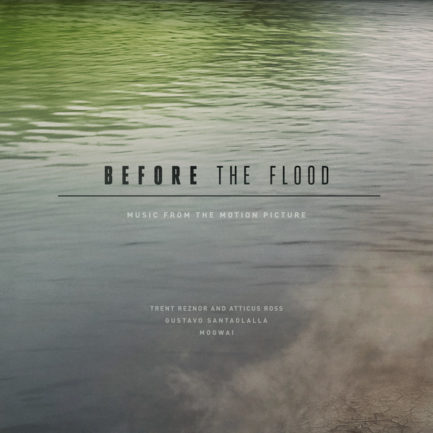 TRENT REZNOR AND ATTICUS ROSS Before The Flood