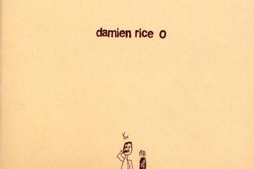 DAMIEN RICE O