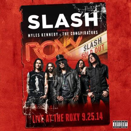 SLASH Live At The Roxy 25 9 14