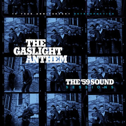 THE GASLIGHT ANTHEM The 59 Sound Sessions