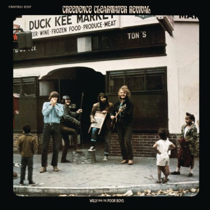 CREEDENCE CLEARWATER REVIVAL Willy And The Poor Boys