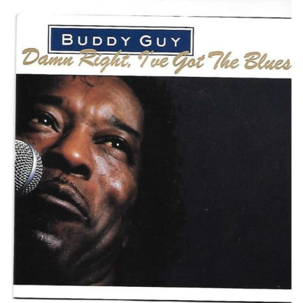 BUDDY GUY Damn Right Ive Got The Blues