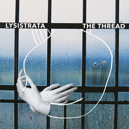LYSISTRATA The Thread