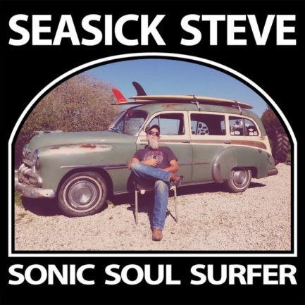 SEASICK STEVE Sonic Soul Surfer