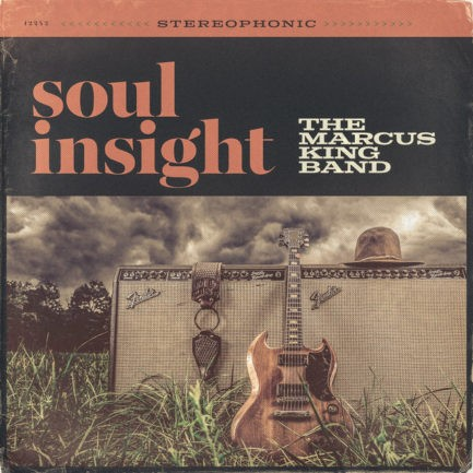 THE MARCUS KING BAND Soul Insight