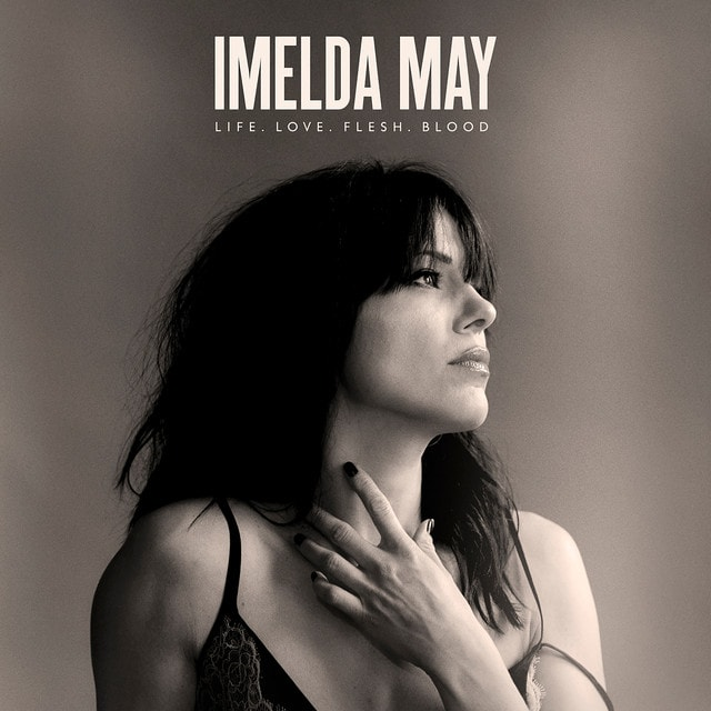 IMELDA MAY Life Love Flesh Blood