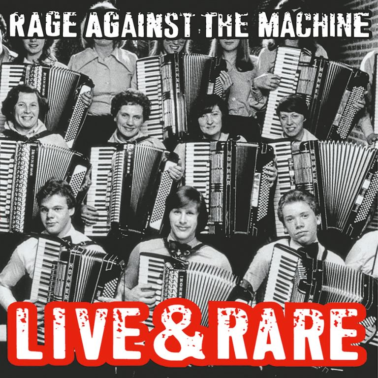 RAGE AGAINST THE MACHINE Live And Rare
