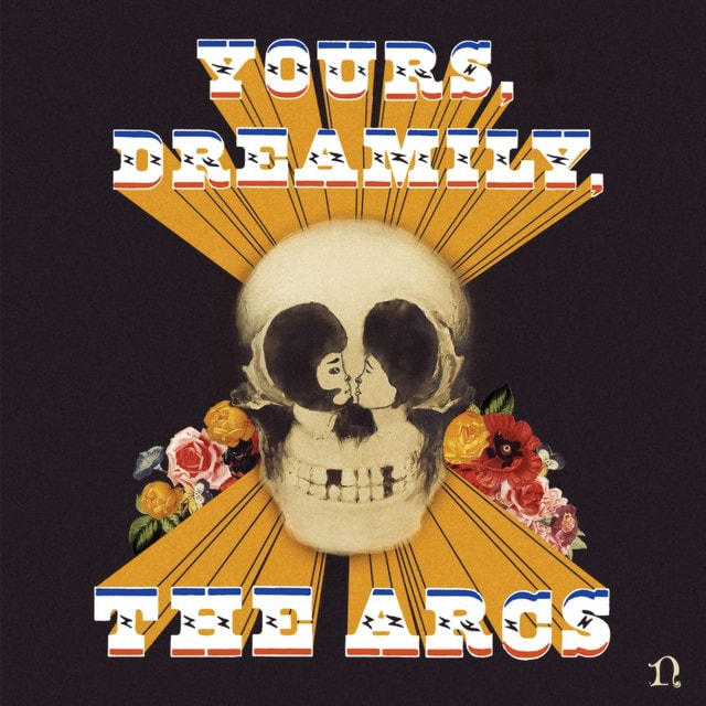 THE ARCS Yours Dreamily