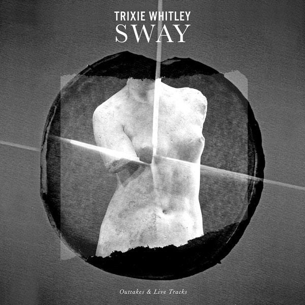 TRIXIE WHITLEY Sway