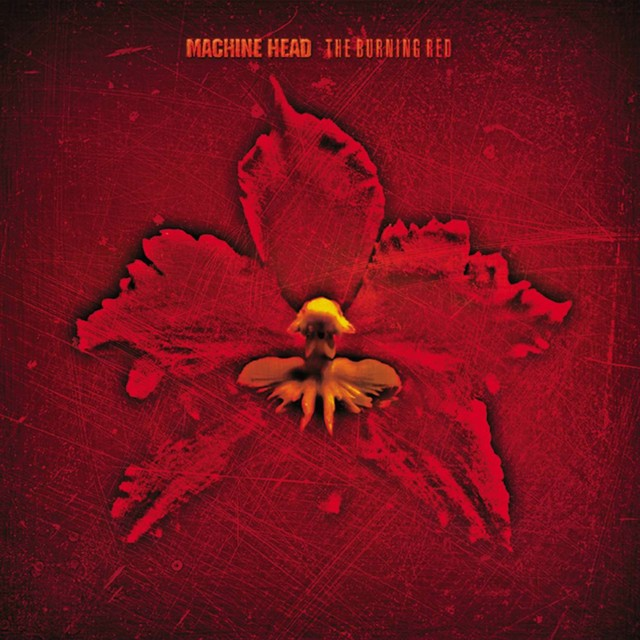 MACHINE HEAD The Burning Red