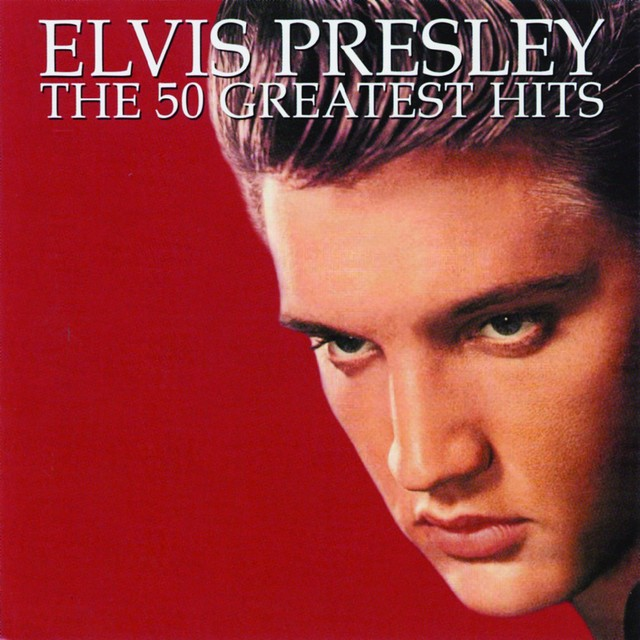 ELVIS PRESLEY The 50 Greatest Hits