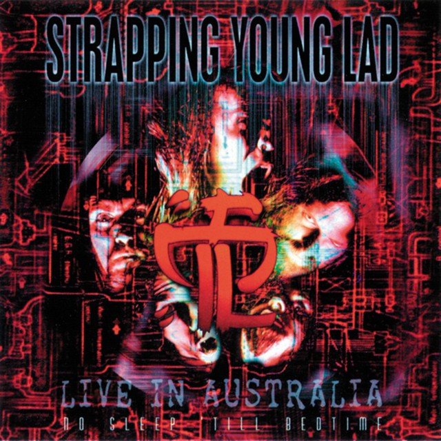 STRAPPING YOUNG LAD No Sleep Till Bedtime