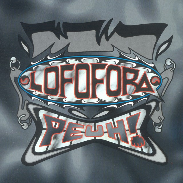 LOFOFORA Peuh